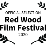 OFFICIAL SELECTION - Red Wood Film Festival - 2020